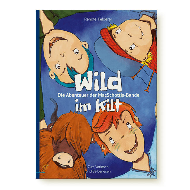 "Cover Bilderbuch ""Wild im Kilt"" von Renate Felderer"