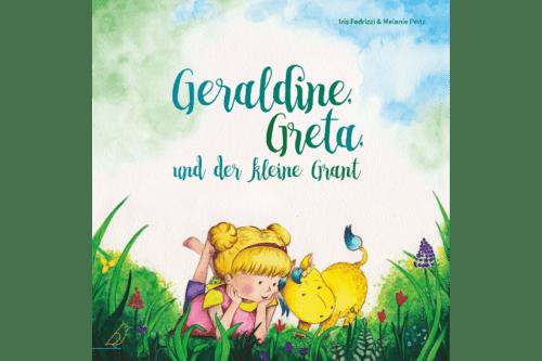 Bilderbuch-Cover Geraldine, Greta und der kleine Grant