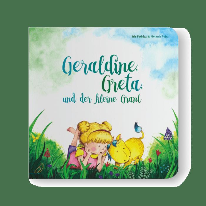 Bilderbuch Cover - Geraldine, Greta, und der kleine Grant