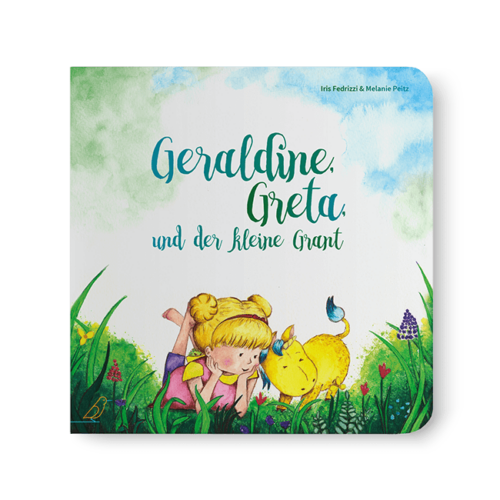 """Cover Bilderbuch """"Geraldine, Greta und der kleine Grant"""" von Iris Fedrizzi und Melanie Peitz"""