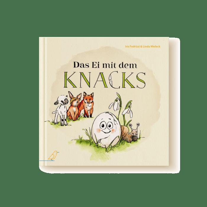 """Bilderbuch """"Das Ei mit dem Knacks"""" von Iris Fedrizzi und Linda Mieleck - Lamm, Kaninchen und Fuchs im Hintergrund - Ei mit Riss in Schale, Weinbergschnecke und Schneeglöckchen im Vordergrund"""