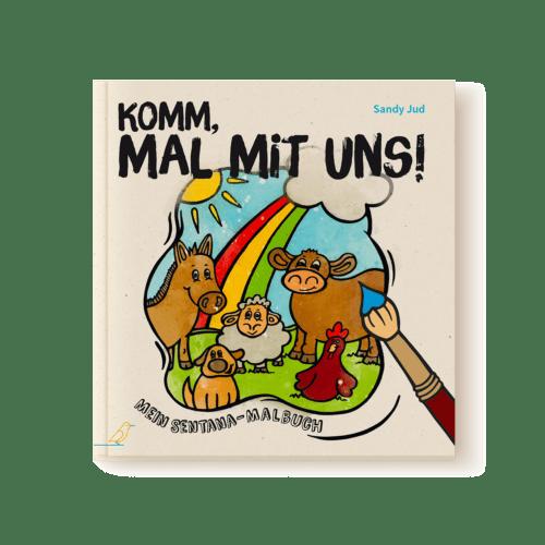"""Malbuch """"Komm, mal mit uns!"""" von Sandy Jud - Esel, Schaf, Hund, Kuh und Huhn auf Wiese - Regenbogen und Sonne im Hintergrund"""