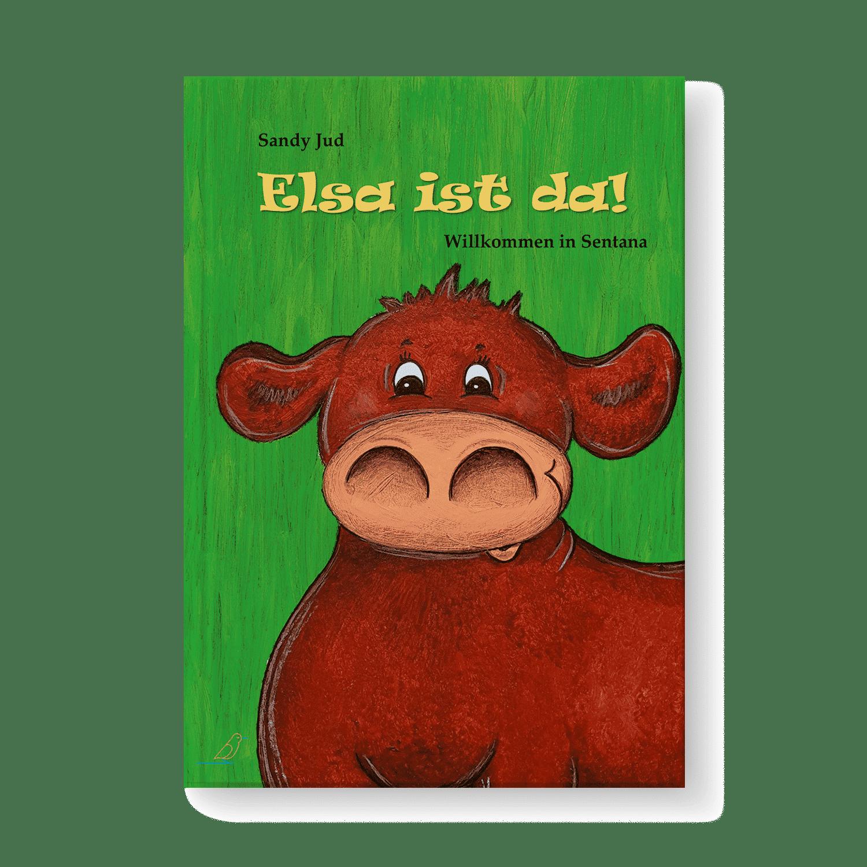 Bilderbuch Cover - Elsa ist da! - Kuh Elsa