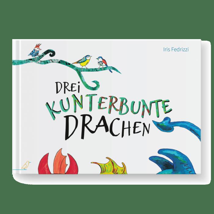 Bilderbuch Cover - Drei kunterbunte Drachen