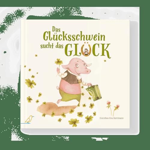 """Cover """"Das Glücksschwein sucht das Glück"""""""